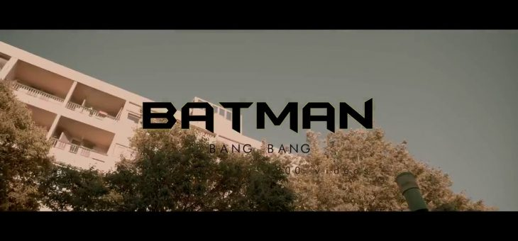 Bang Bang : « Batman »